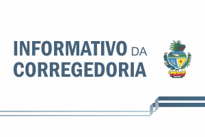 Informativo da Corregedoria