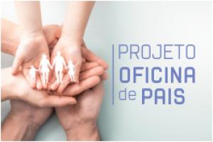 Projeto Oficina de Pais