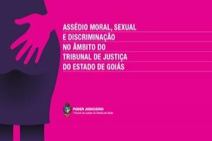 Assédio Moral, Sexual e Discriminação no Âmbito do TJGO