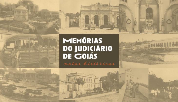 Memórias do Judiciário: comarca de Uruaçu abre série que resgata momentos históricos do Poder Judiciário do Estado de Goiás